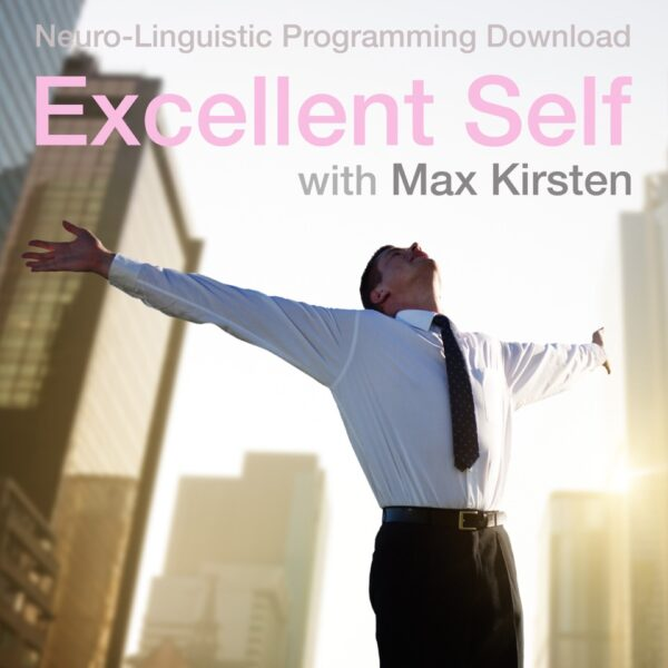 Excellent Self NLP With Max Kirsten