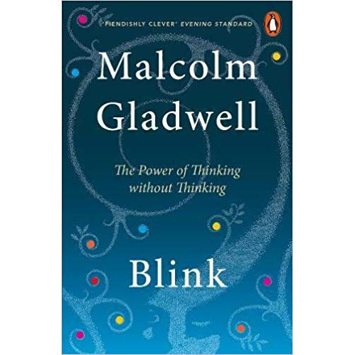 """Featured image for """"Blink: The Power of Thinking Without Thinking"""""""